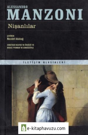 Alessandro Manzoni - Nişanlılar - İletişim Yayınları