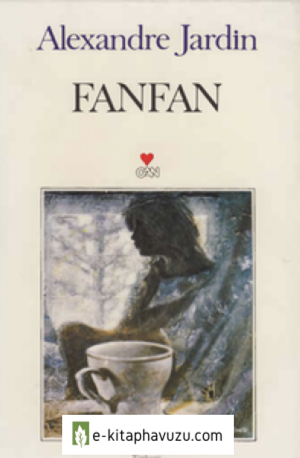Alexandre Jardin - Fanfan - Can Yayınları