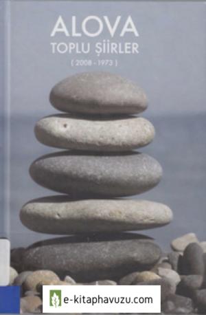 Alova - Toplu Şiirler (2008-1973)
