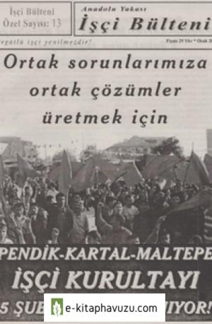 Anadolu Yakası İşçi Bülteni İşçi Bülteni Özel Sayı 013 Ocak 2006