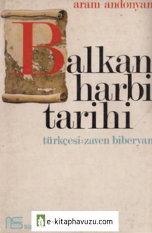 Aram Andonyan - Balkan Harbi Tarihi