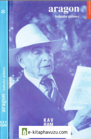 Bahadır Gülmez - Aragon - Kavram Yayınları