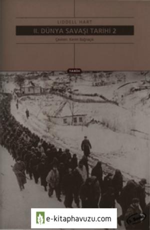 Basil Liddell Hart - Iı. Dünya Savaşı Tarihi Cilt 2 - Yky