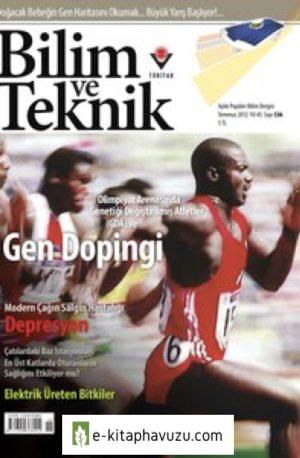 Bilim Ve Teknik Dergisi 536. Sayı - Temmuz 2012