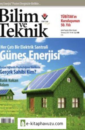 Bilim Ve Teknik Dergisi 548. Sayı - Temmuz 2013