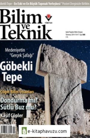 Bilim Ve Teknik Dergisi 560. Sayı - Temmuz