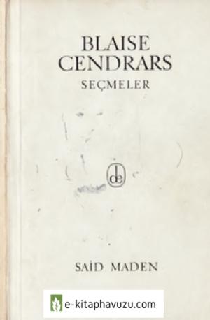 Blaıse Cendrars - Şiirlerinden Seçmeler - De Yay-1963