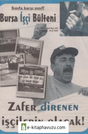 Bursa İşçi Bülteni İşçi Bülteni Özel Sayı 393 Ocak 2009