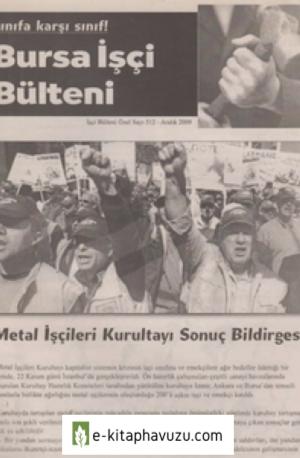 Bursa İşçi Bülteni İşçi Bülteni Özel Sayı 512 Aralık 2009