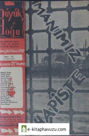 Büyük Doğu - 1. Cilt 37. Sayı 12 Temmuz 1946