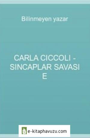 Carla Ciccoli - Sincaplar Savası E