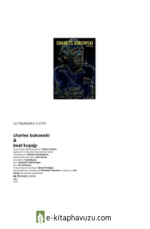 Charles Bukowski Ve Beat Kuşağı kiabı indir