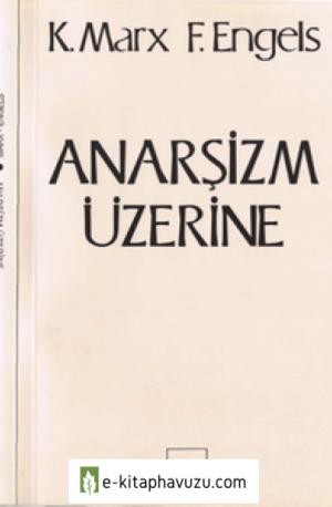 D- Marx & Engels - Anarşizm Üzerine [Sol]