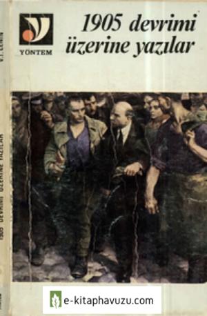 D- V. I. Lenin - 1905 Devrimi Üzerine Yazılar - Yöntem