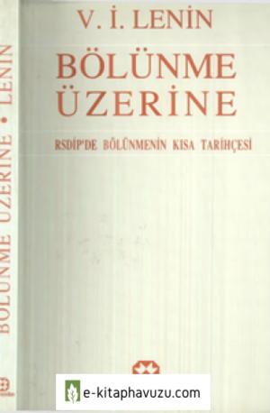 D- V. I. Lenin - Bölünme Üzerine - Yar