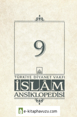 Diyanet Vakfı İslam Ansiklopedisi - 09 (Dârüsaâde)