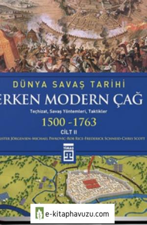 Dünya Savaş Tarihi - 2 - Erken Modern Çağ 1500-1763