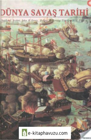 Dünya Savaş Tarihi - Christon L. Archer - Tüm Zamanlar Yayıncılık kiabı indir