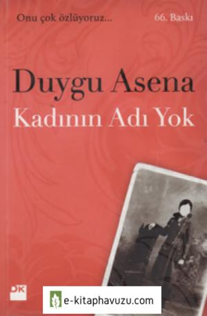 Duygu Asena - Kadının Adı Yok
