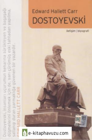 Edward Hallett Carr - Dostoyevski - İletişim Yayınları