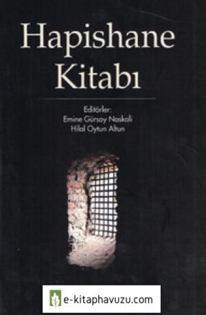 Emine Gürsoy Naskalı - Hilal Oytun Altun - Hapishane Kitabı