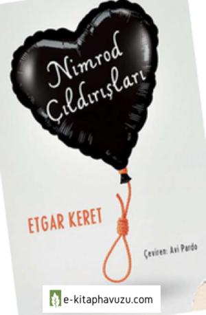 Etgar Keret - Nimrod Çıldırışları - Siren Yayınları