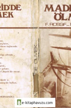 F. Rossif - M. Chapsal - Madrid'de Ölmek