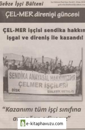 Gebze İşçi Bülteni İşçi Bülteni Özel Sayı 615 Ekim 2010
