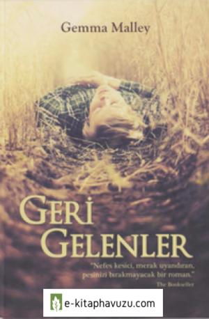 Gemma Malley - Geri Gelenler - Deli Dolu Yayınları
