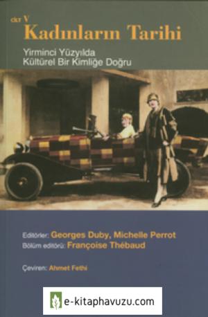 Georges Duby & Michelle Perrot - Kadınların Tarihi 5