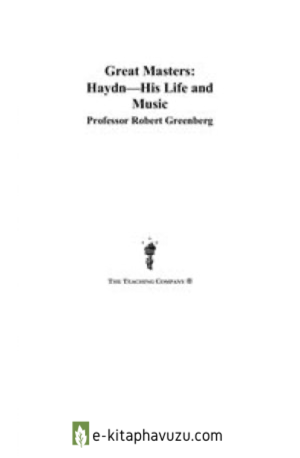 Great Masters - Haydn - His Life And Music