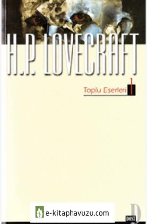 H. P. Lovecraft - Toplu Eserleri Cilt I - Dost Yayınları