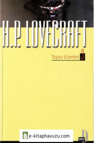 H. P. Lovecraft - Toplu Eserleri Cilt Iıı - Dost Yayınları