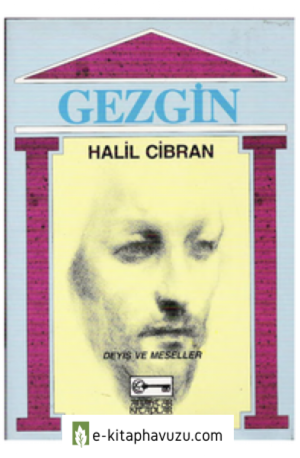 Halil Cibran - Gezgin (Anahtar)
