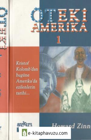 Howard Zinn - Öteki Amerika 1 - Aykırı Yayınları