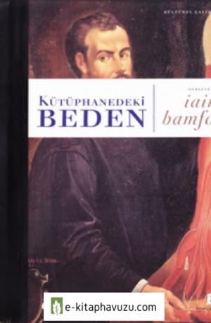 İain Bamforth - Kütüphanedeki Beden - Agora Yay-2004