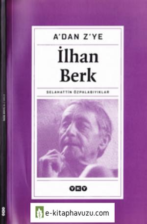 İlhan Berk - Selahattin Özpalabıyıklar - Yky-2003