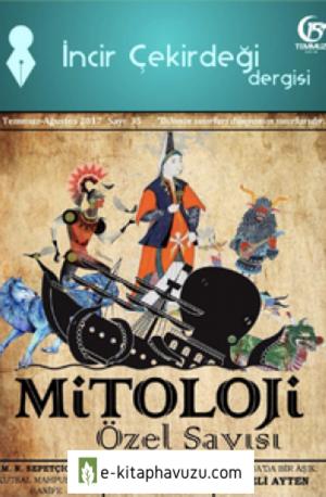 İncir Çekirdeği Dergisi Mitoloji Özel Sayısı