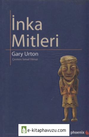 İnka Mitleri - Gary Urton