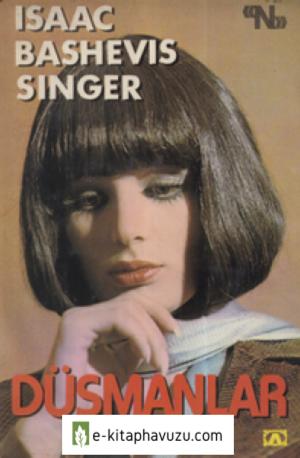 Isaac Bashevis Singer - Düşmanlar