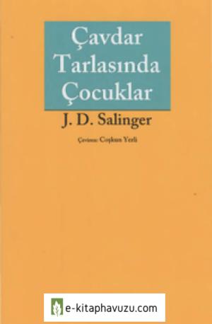 J. D. Salinger - Çavdar Tarlasında Çocuklar kiabı indir