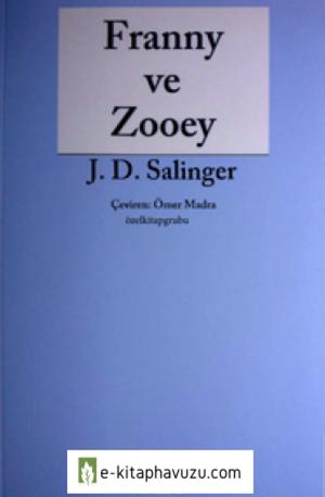 J. D. Salinger - Franny Ve Zooey - Yky kiabı indir