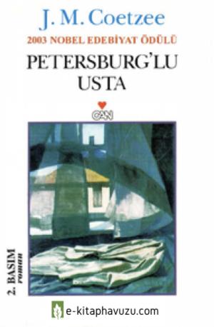 J. M. Coetzee - Petersburg'lu Usta - Can Yayınları kiabı indir
