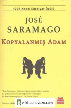 José Saramago - Kopyalanmış Adam - Kırmızı Kedi Yayınları