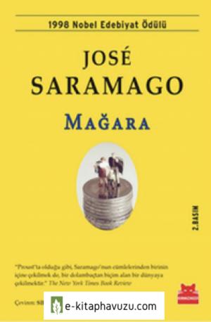 José Saramago - Mağara - Kırmızı Kedi Yayınları