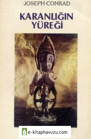 Joseph Conrad - Karanlığın Yüreği