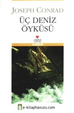 Joseph Conrad - Üç Deniz Öyküsü