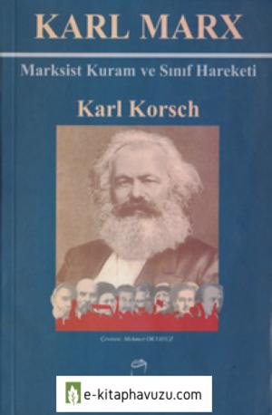 Karl Korsch - Marksist Kuram Ve Sınıf Hareketi - Doruk Yayınları, 1. Basım, 2000