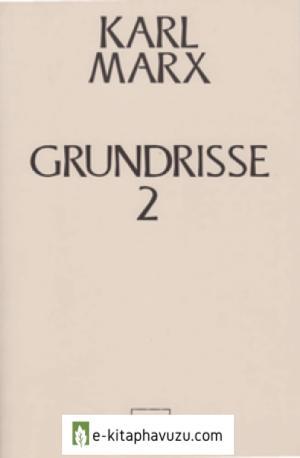 Karl Marx - Grundrisse Iı Sol Yayınları