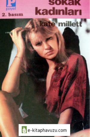 Kate Millett - Sokak Kadinlari